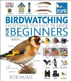 RSPB Birdwatching For Beginners - Rob Hume