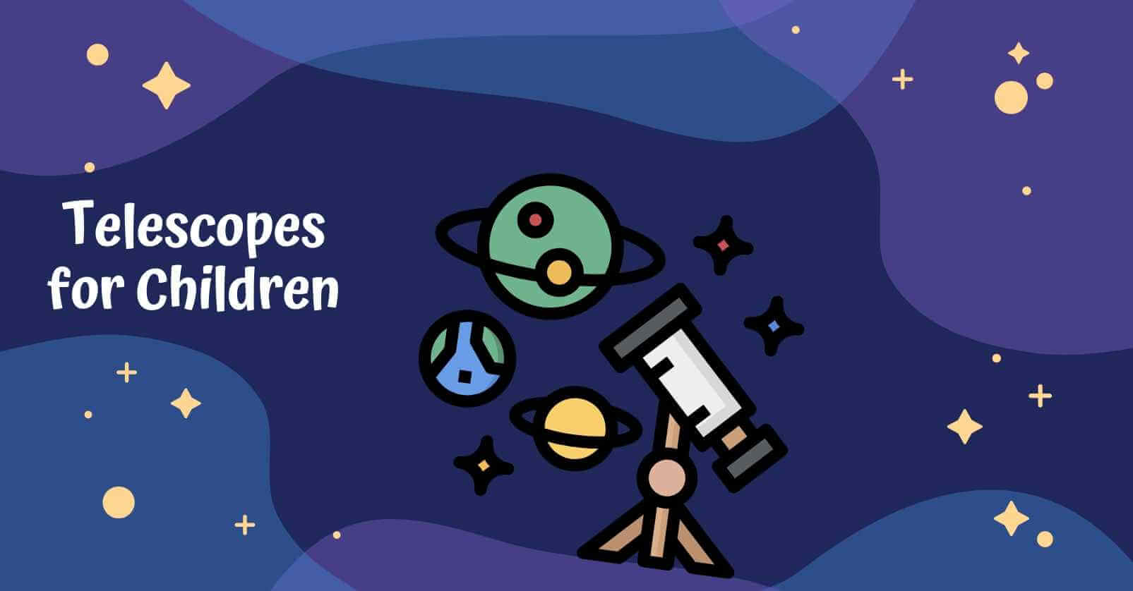 Telescopes for children, top tips and advice